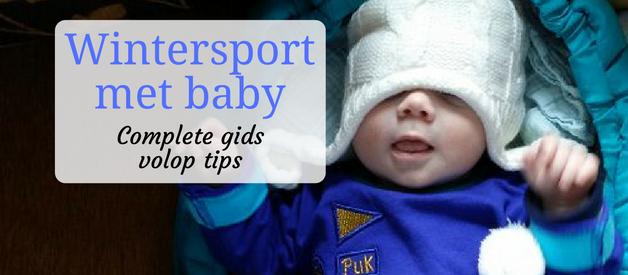 Wintersport met baby: complete gids met heel veel tips