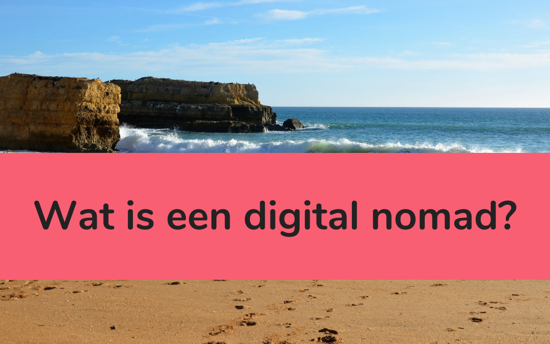 Wat is een digital nomad - featured image