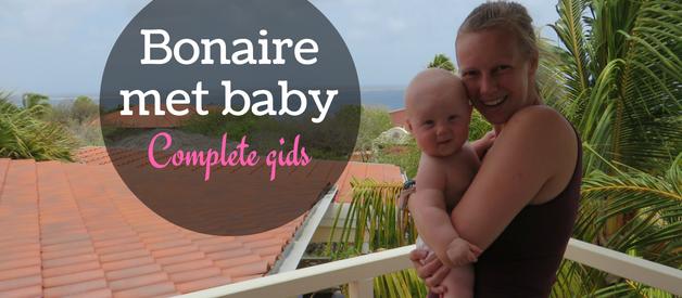 Complete gids voor Bonaire met baby