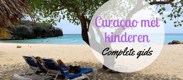Complete gids: Curaçao met kinderen