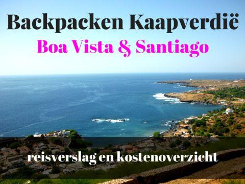 Backpacken op Boa Vista en Santiago, Kaapverdië – tips, reisverslag en kostenoverzicht