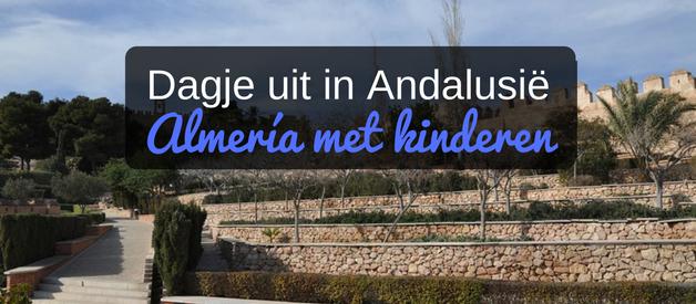Dagje uit in Andalusië: Almeria met kinderen