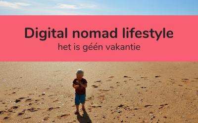 Digital nomad lifestyle met kinderen: het is geen vakantie