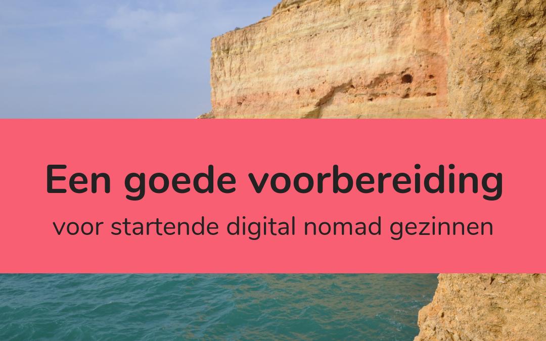 Startende digital nomad gezinnen: tips voor een goede voorbereiding