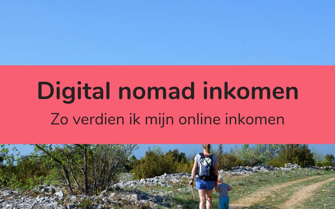 Zo verdien ik mijn digital nomad inkomen