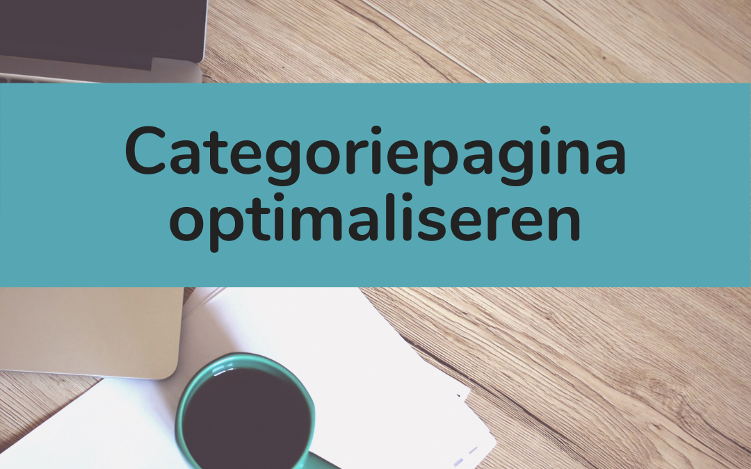 Categoriepagina optimaliseren - featured image