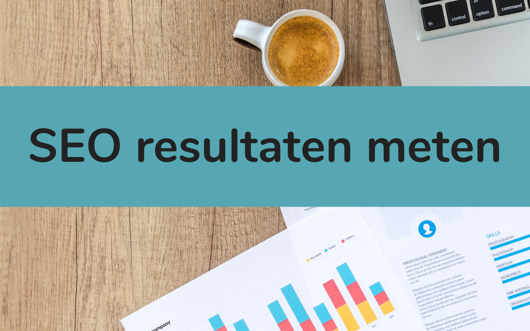 SEO resultaten meten - featured image